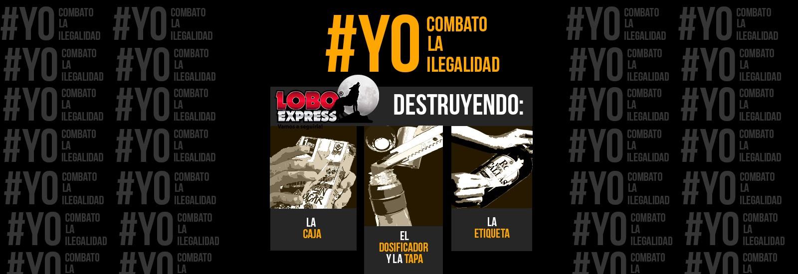 #YoCombatoLaIlegalidad